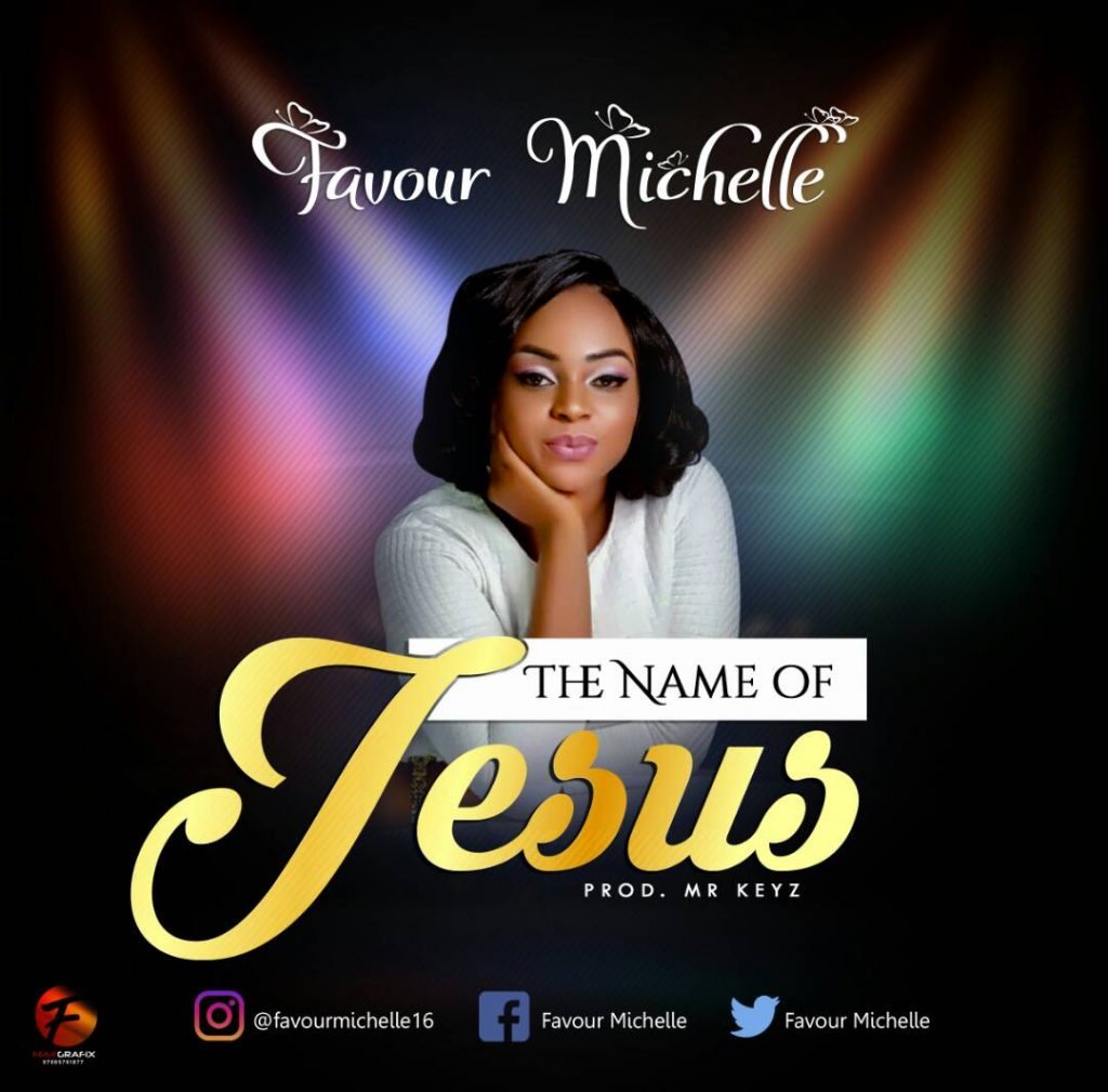 Favour Michelle - The Name Jesus