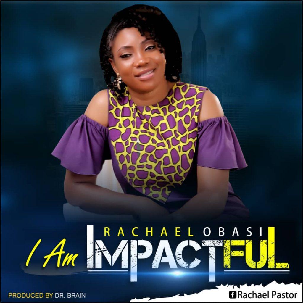 Rachael Obasi - I Am Impactful