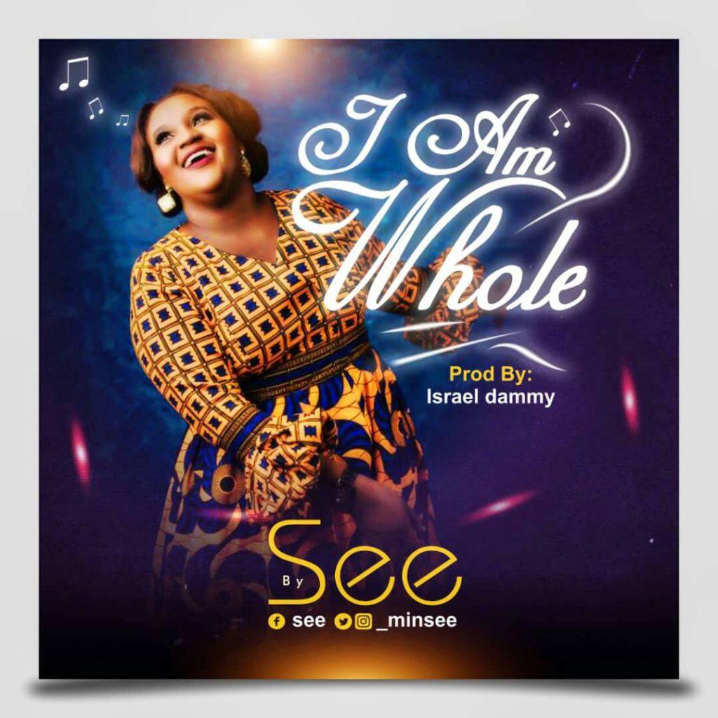 See - I Am Whole