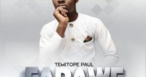 Temitope Paul - Farawe
