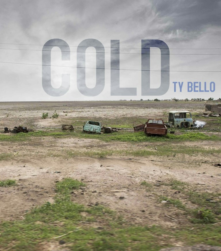 DOWNLOAD MUSIC + VIDEO: Ty Bello – Cold
